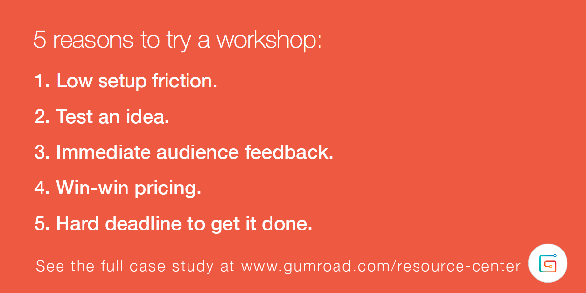 5 reasons to build a workshop